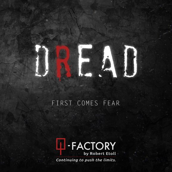 Q-Factory: Dread